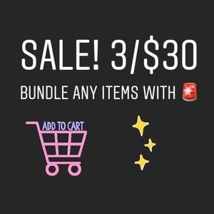 SALE! 3 items with 🚨 in a bundle for $30!